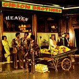 Heaven - Gibson Brothers