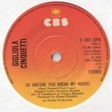 Go (Before You Break My Heart) - Gigliola Cinquetti