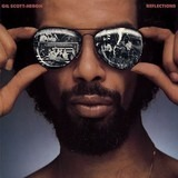 Reflections - Gil Scott-Heron