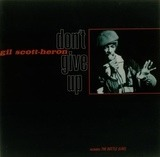 Don't Give Up - Gil Scott-Heron