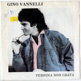 Persona Non Grata - Gino Vannelli