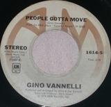 People Gotta Move / Son Of A New York Gun - Gino Vannelli