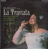 La Traviata (Highlights) - Giuseppe Verdi / Montserrat Caballé , Carlo Bergonzi , Sherrill Milnes , RCA Italiana Opera Orchest