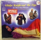 If I Were Your Woman - Gladys Knight And The Pips