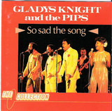 So Sad The Song - Gladys Knight And The Pips