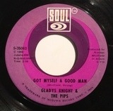 The Nitty Gritty / Got Myself A Good Man - Gladys Knight And The Pips