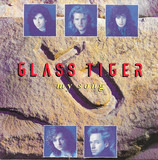 My Song - Glass Tiger