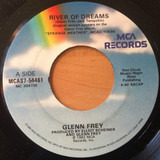 River Of Dreams / He Took Advantage - Glenn Frey