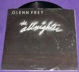 The Allnighter / Smugglers Blues - Glenn Frey
