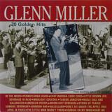20 Golden Hits - Glenn Miller