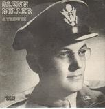 A Tribute - Glenn Miller