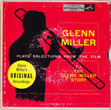 "Glenn Miller Plays Selections From The Film ""The Glenn Miller Story"" - Glenn Miller And His Orchestra"