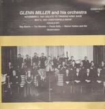 November 3, 1941 Salute to Trinidad Army Base / May 6, 1941 Chesterfield Show - Glenn Miller and his Orchestra