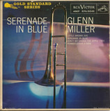 Serenade In Blue - Glenn Miller And His Orchestra