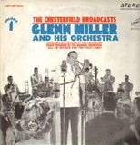 The Chesterfield Broadcasts, Volume 1 - Glenn Miller And His Orchestra