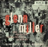 Glenn Miller Plays Selections From 'The Glenn Miller Story' And Other Hits - Glenn Miller And His Orchestra