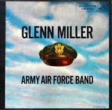 Glenn Miller & the Army Air Force Band