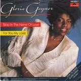 Stop In The Name Of Love - Gloria Gaynor