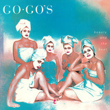 Beauty and the Beat - Go-Go's
