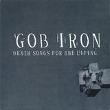Gob Iron