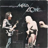 Mad Love - Golden Earring