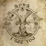 I See You -Gatefold- - Gong