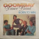 Born To Win - Goombay Dance Band