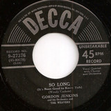 So Long (It's Been Good To Know Yuh) / Lonesome Traveler - Gordon Jenkins And His Orchestra And The Weavers