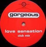 Love Sensation - Gorgeous