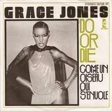 Do Or Die - Grace Jones
