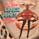 La Vie En Rose - Grace Jones
