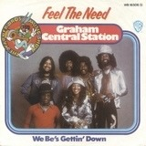 Feel The Need - Graham Central Station