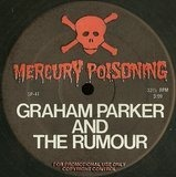 Mercury Poisoning - Graham Parker And The Rumour