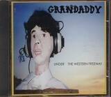 Under the Western Freeway - Grandaddy