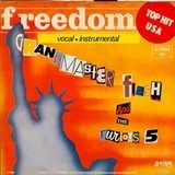 Freedom - Grandmaster Flash & The Furious Five