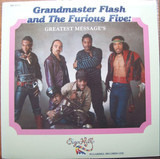 Greatest Messages - Grandmaster Flash & The Furious Five