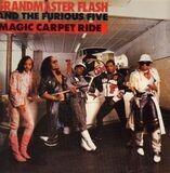 Magic Carpet Ride - Grandmaster Flash & The Furious Five