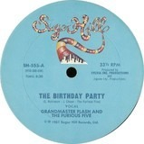 The Birthday Party - Grandmaster Flash & The Furious Five