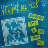 New York New York - Grandmaster Flash & The Furious Five