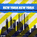 New York New York - Grandmaster Flash & The Furious Five