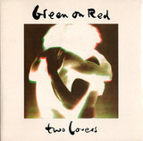 Two Lovers - Green On Red
