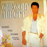 Shake You Down (Extended Club Mix) - Gregory Abbott