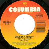 I Got The Feelin' (It's Over) / Rhyme And Reason - Gregory Abbott