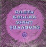 Greta Keller singt Chansons - Greta Keller