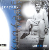 Land of the Lost - Greyboy