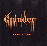 The 1st EP - Grinder