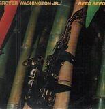 Reed Seed - Grover Washington Jr.