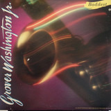 Baddest - Grover Washington, Jr.