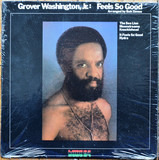Feels So Good - Grover Washington, Jr.