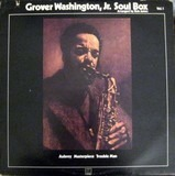 Soul Box Vol. 1 - Grover Washington Jr.
